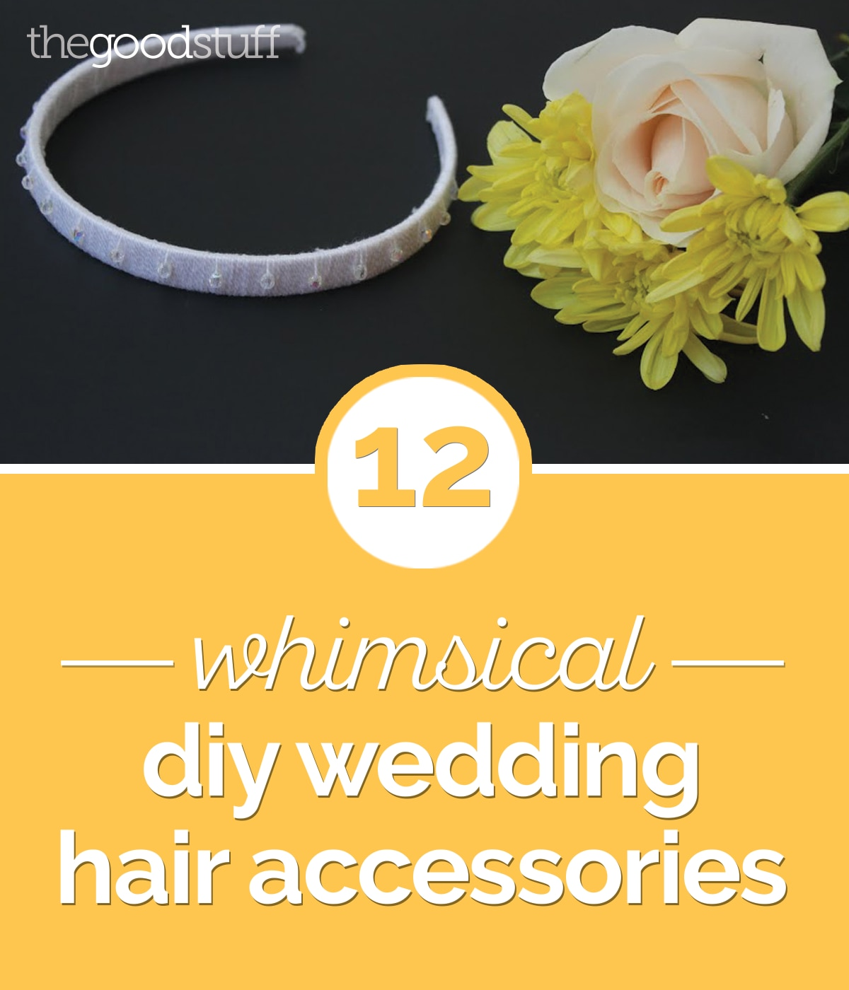 12 Whimsical DIY Wedding Hair Accessories | thegoodstuff