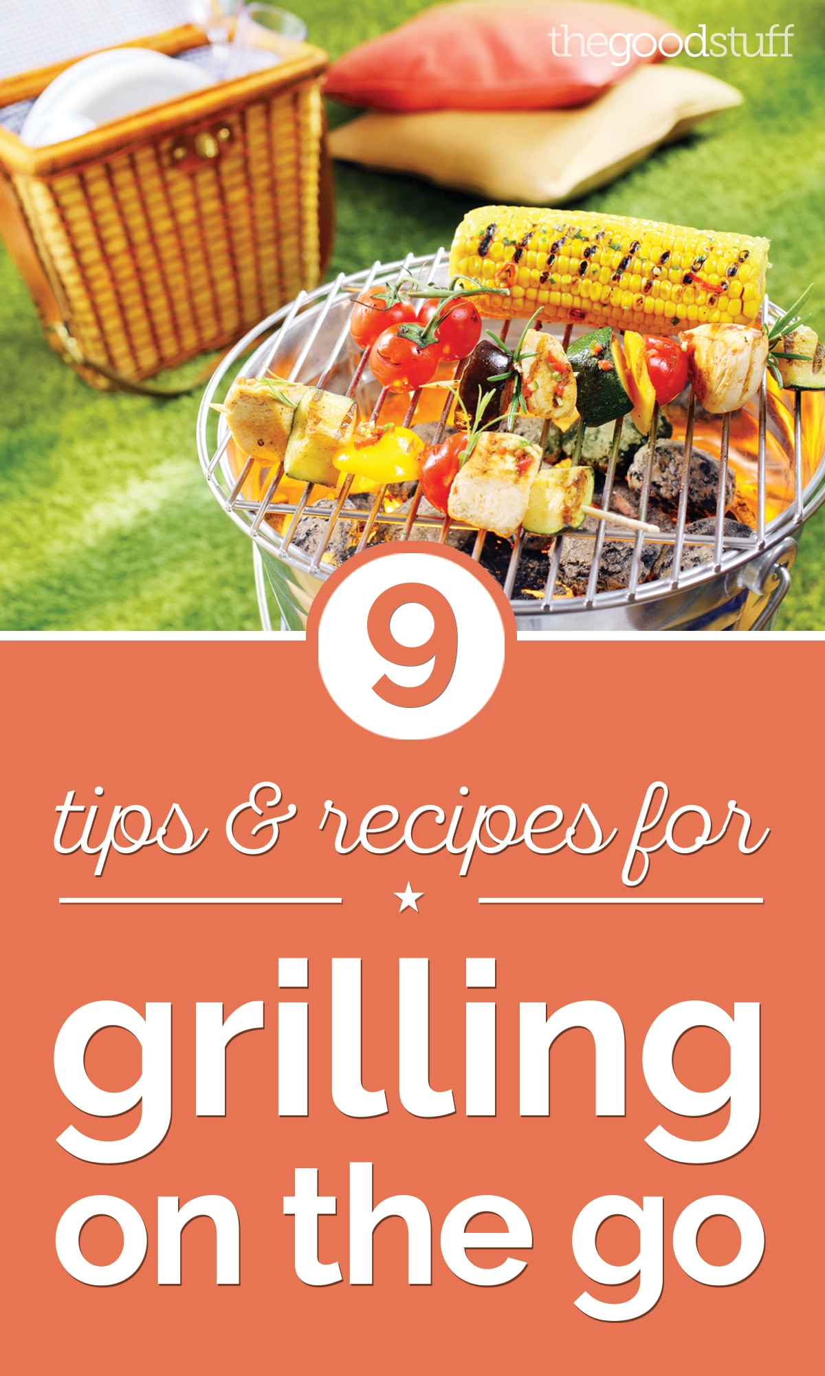 9 Tips & Recipes for Grilling on the Go | thegoodstuff