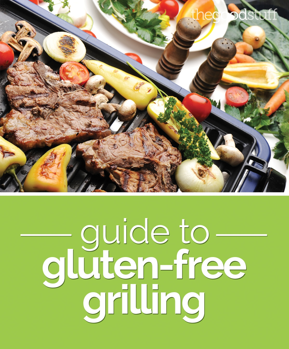 Guide to Gluten-Free Grilling | thegoodstuff
