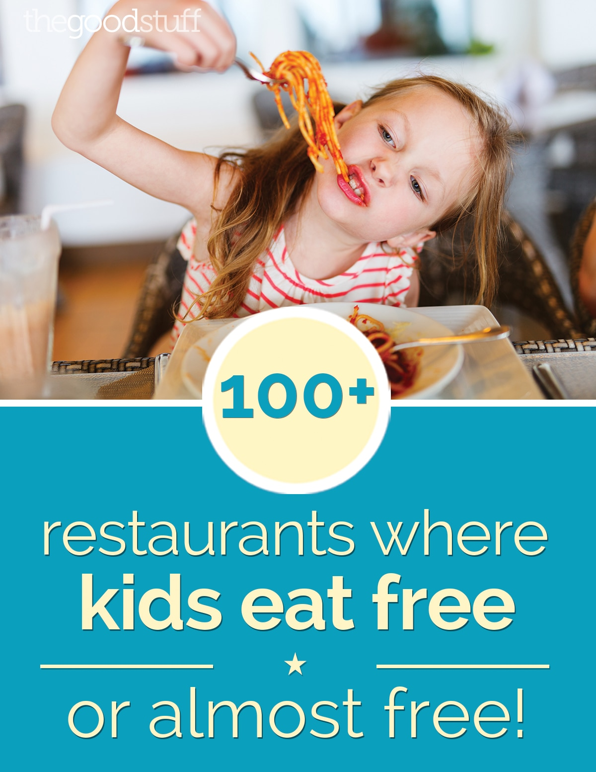 100+ Restaurants Where Kids Eat Free — or Almost Free | thegoodstuff
