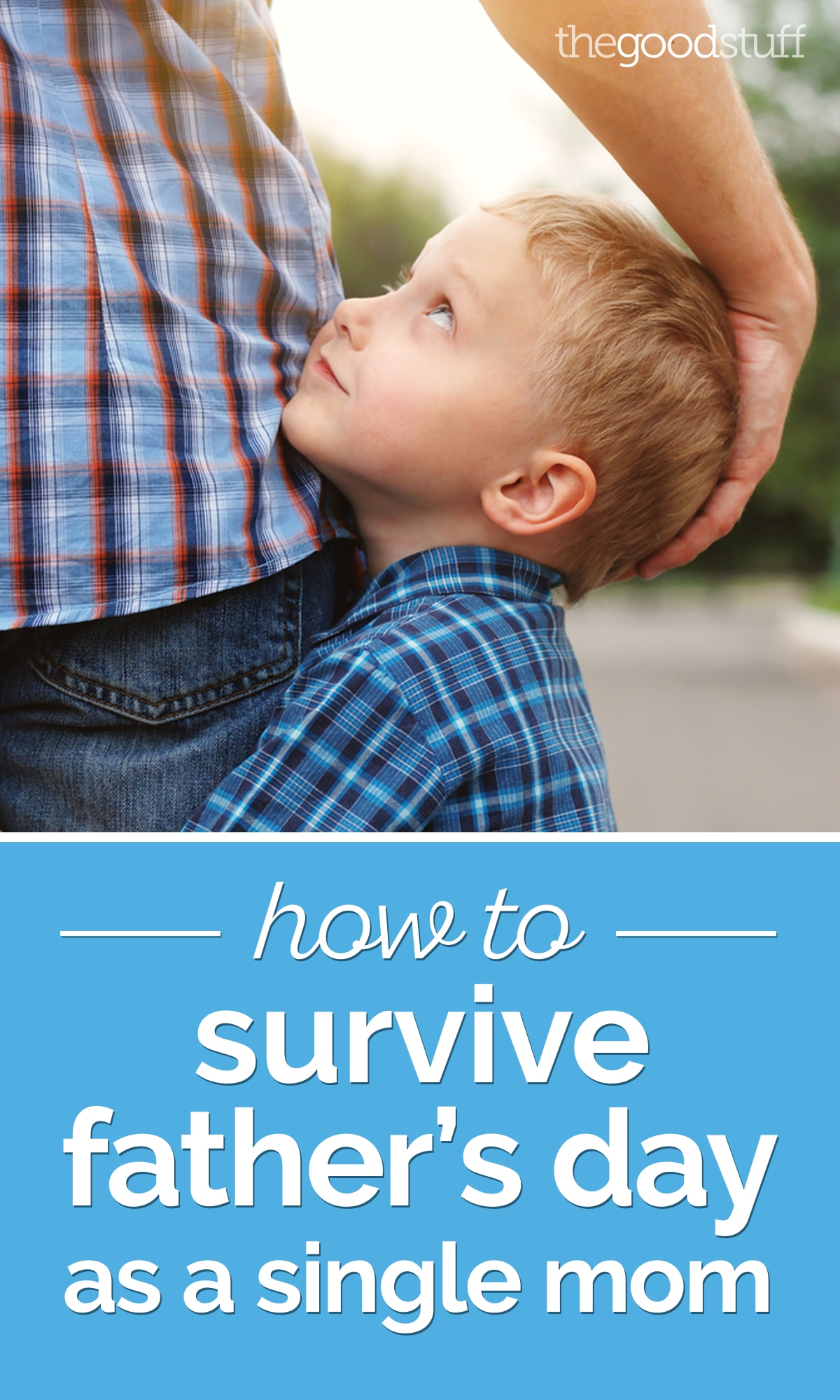 How to Survive Father's Day as a Single Mom | thegoodstuff