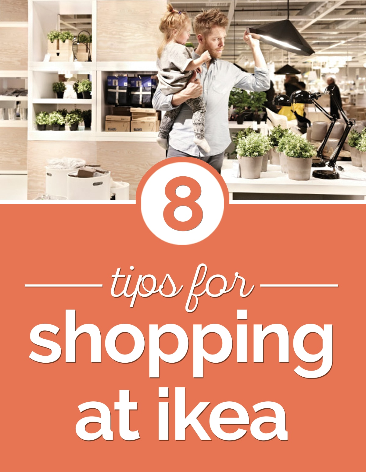 8 Tips for shopping at IKEA | thegoodstuff