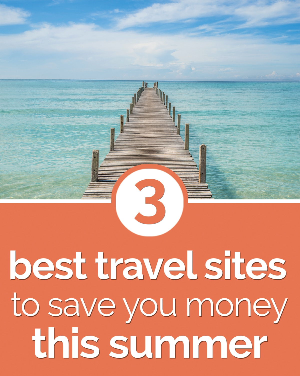 3 Best Travel Sites to Save You Money This Summer | thegoodstuff