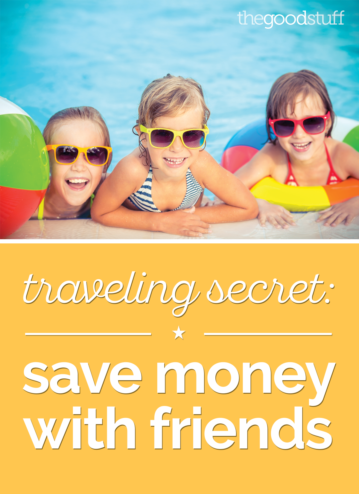 4 Ways to Save Money Traveling with Friends | thegoodstuff