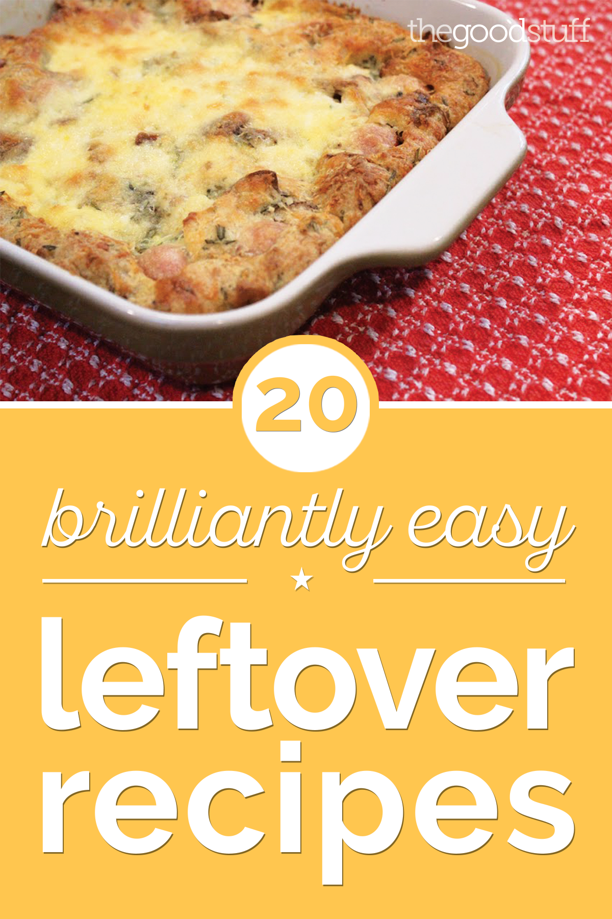 20 Brilliantly Easy Leftover Recipes | thegoodstuff