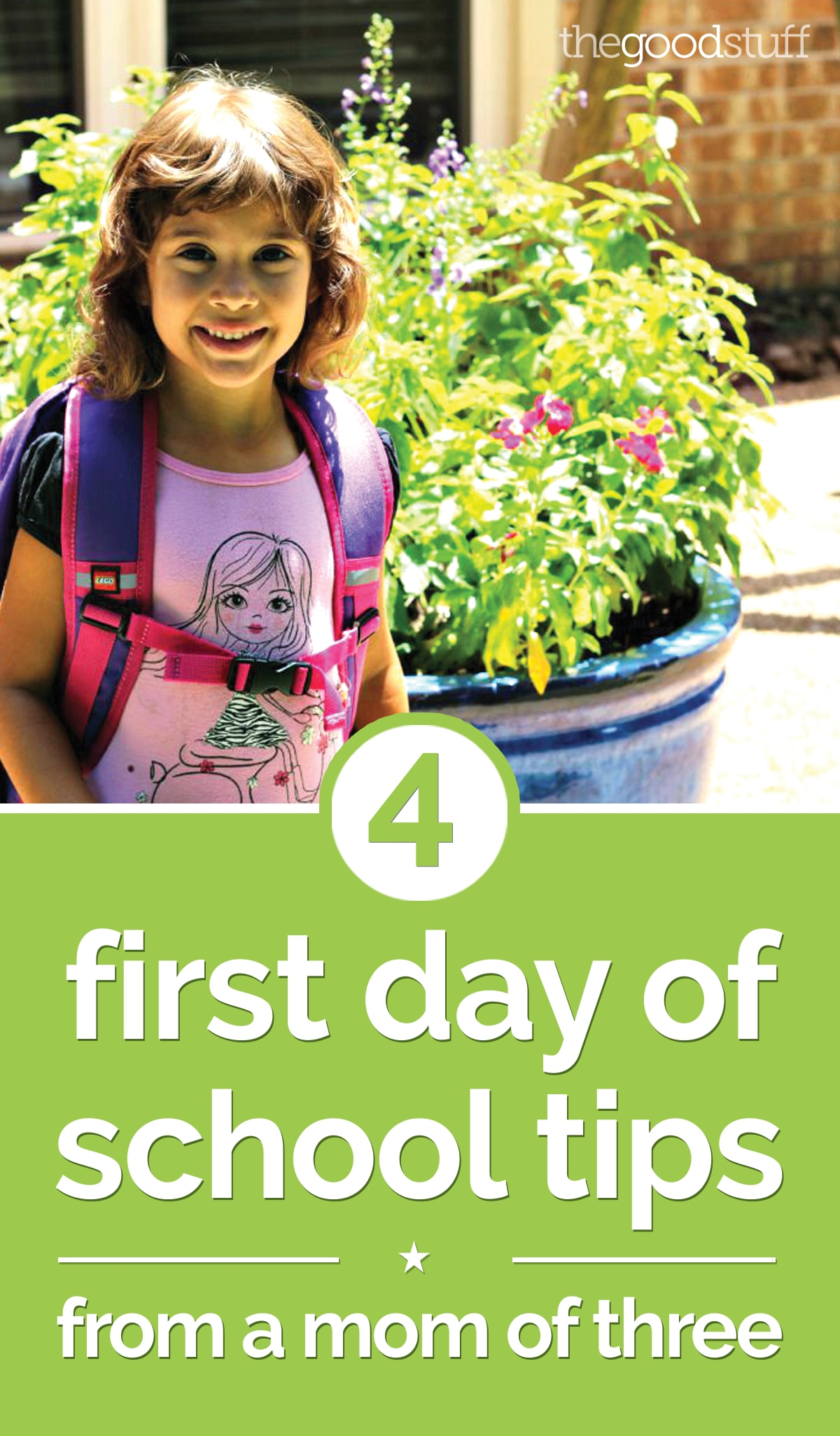 4 First Day of School Tips from a Mom of Three | thegoodstuff
