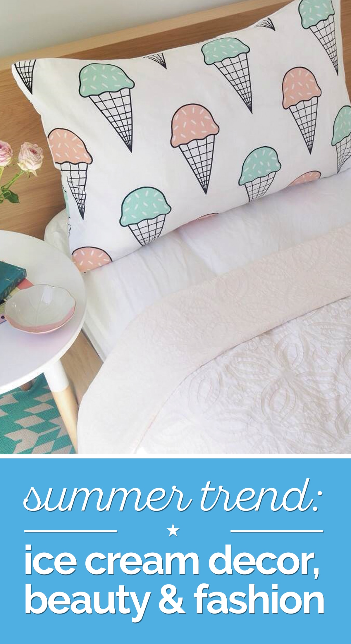 Summer Trend: Ice Cream Decor, Beauty & Fashion | thegoodstuff