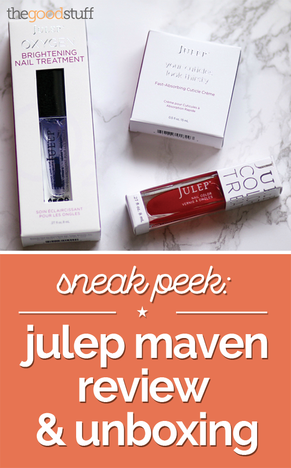 Sneak Peek: Julep Maven Review & Unboxing | thegoodstuff
