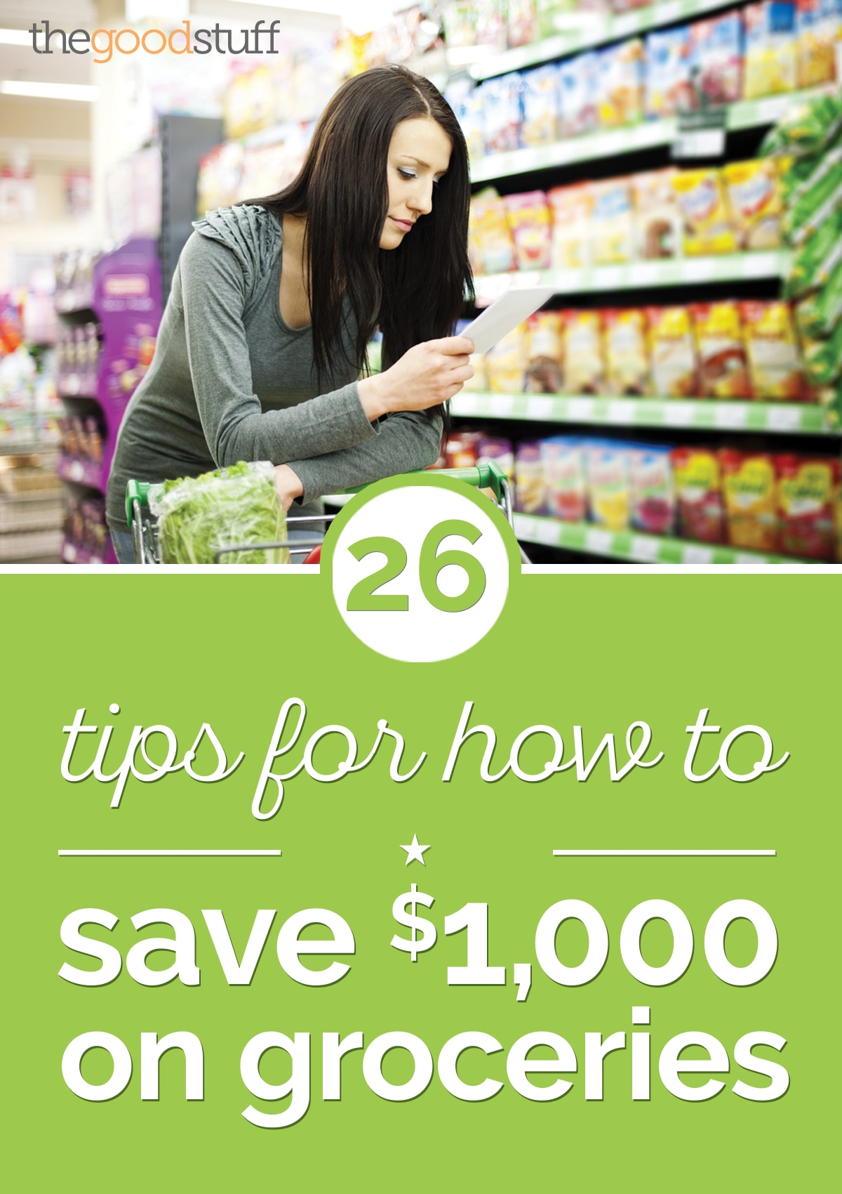 26 Tips for How to Save $1,000 on Groceries | thegoodstuff