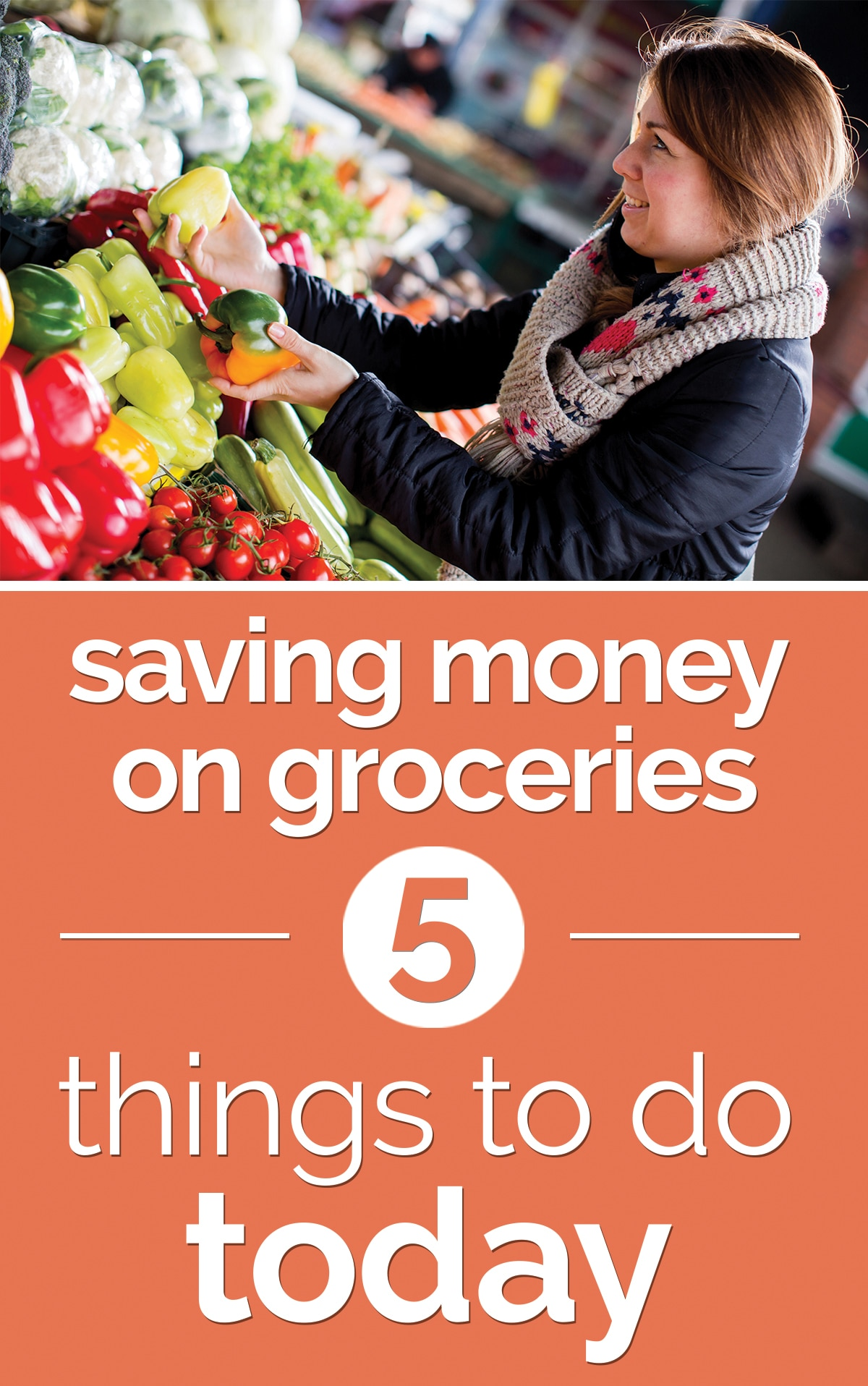 Saving Money on Groceries: 5 Things You Can Do Today | thegoodstuff