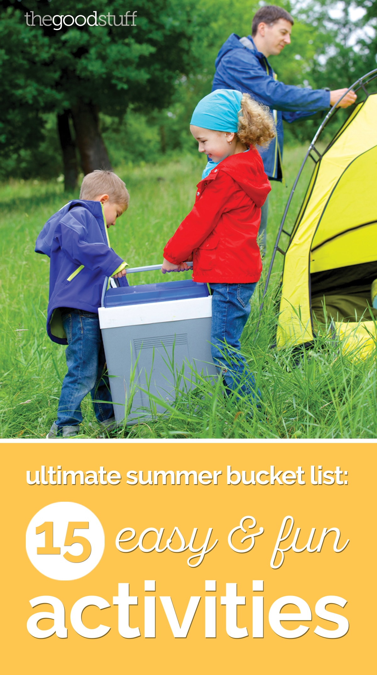 Ultimate Summer Bucket List: 15 Easy & Fun Activities | thegoodstuff