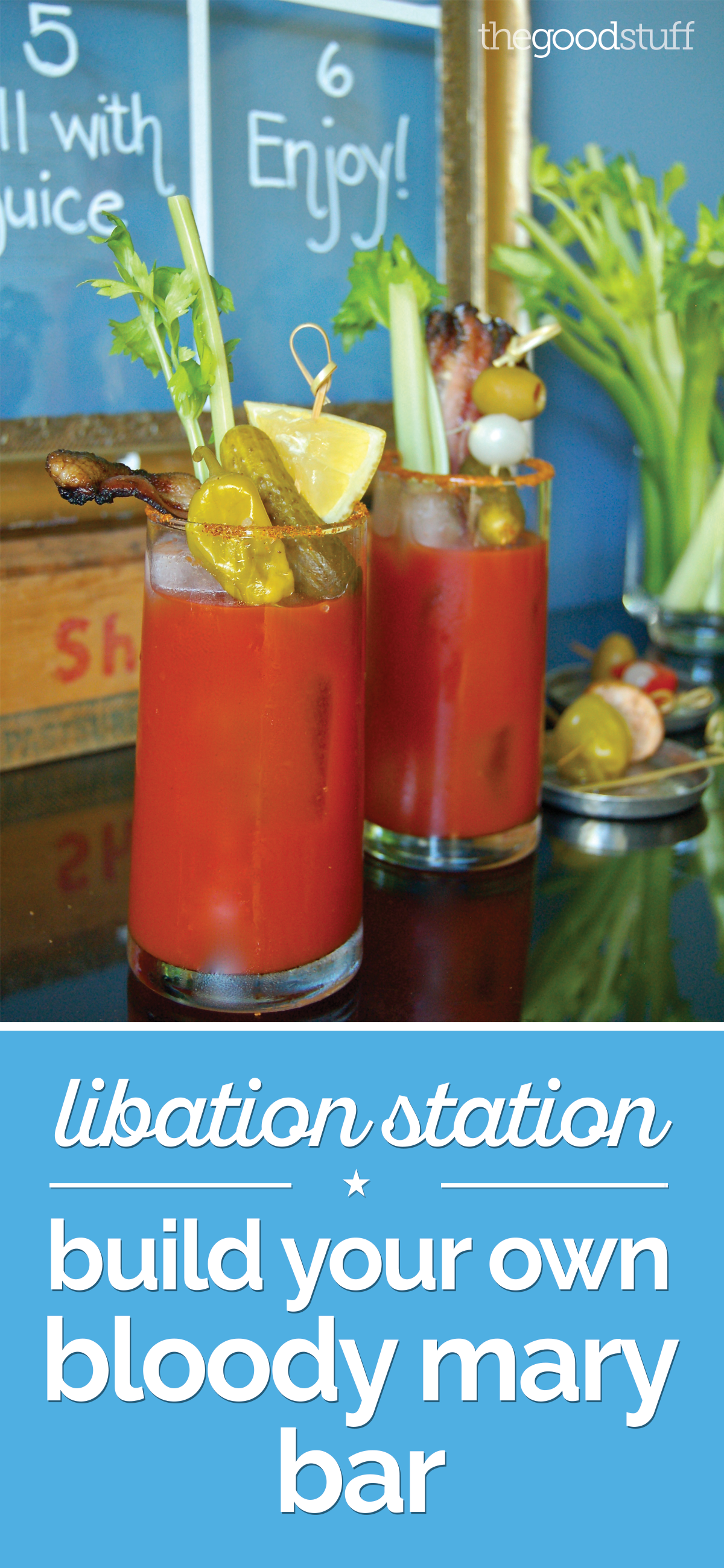 Libation Station: Build Your Own Bloody Mary Bar | thegoodstuff