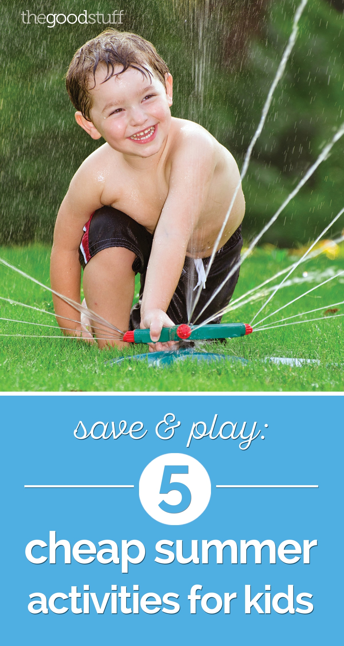 Save & Play: 5 Cheap Summer Activities for Kids | thegoodstuff