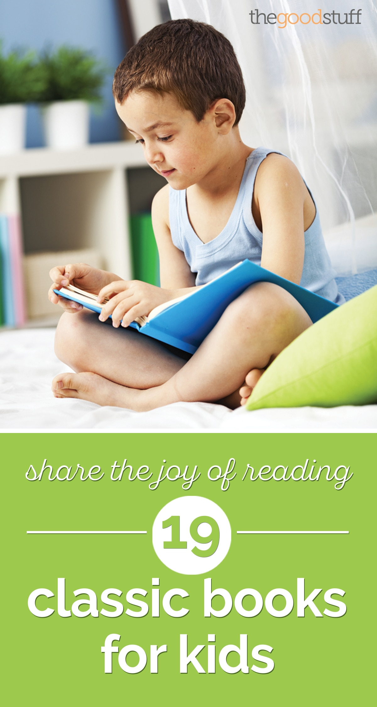 Share the Joy of Reading: 19 Classic Books for Kids | thegoodstuff