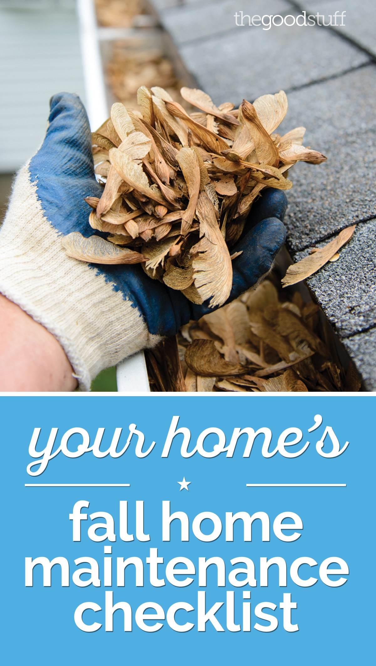 Your Home's Fall Home Maintenance Checklist | thegoodstuff