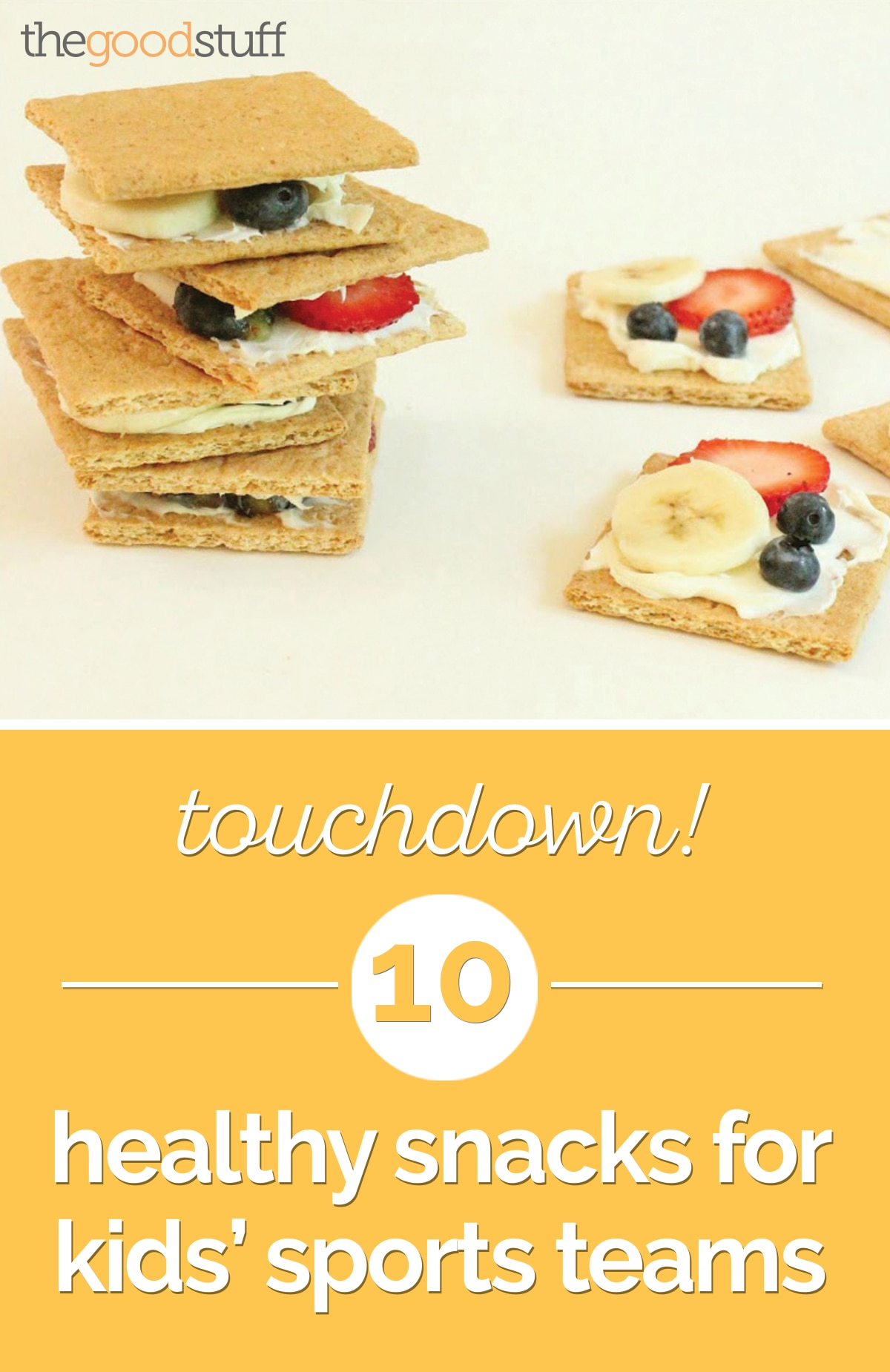 Touchdown! 10 Healthy Snacks for Kids' Sports Teams | thegoodstuff