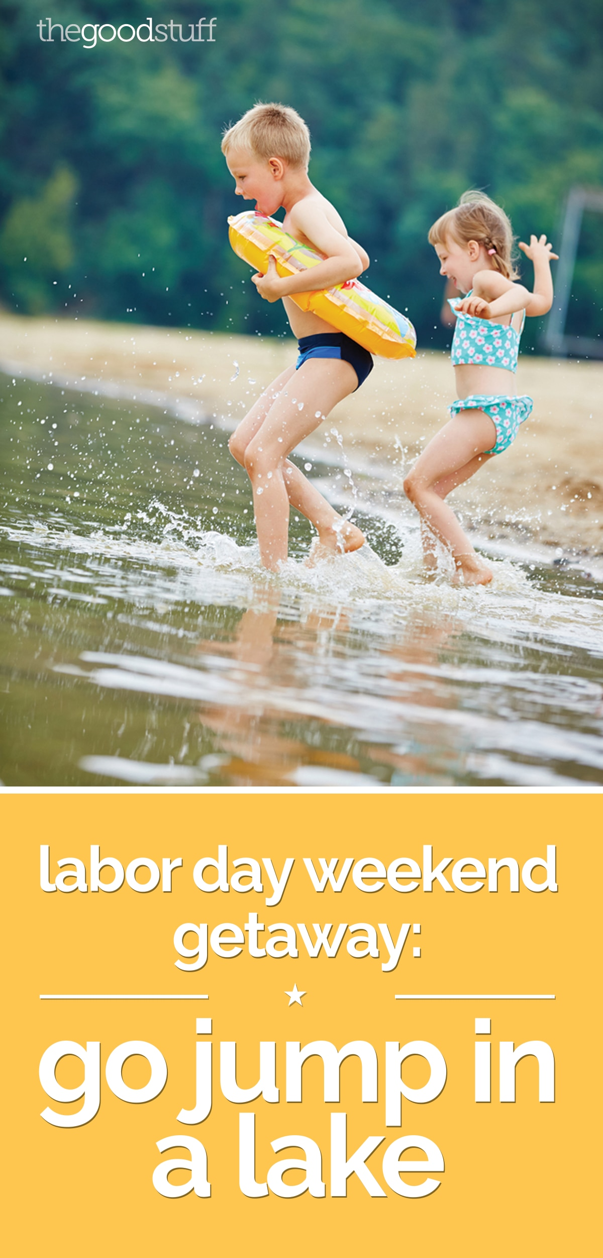 Labor Day Weekend Getaway: Go Jump in a Lake | thegoodstuff