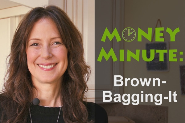 Save Hundreds of Dollars by Brown Bagging Lunch (VIDEO)