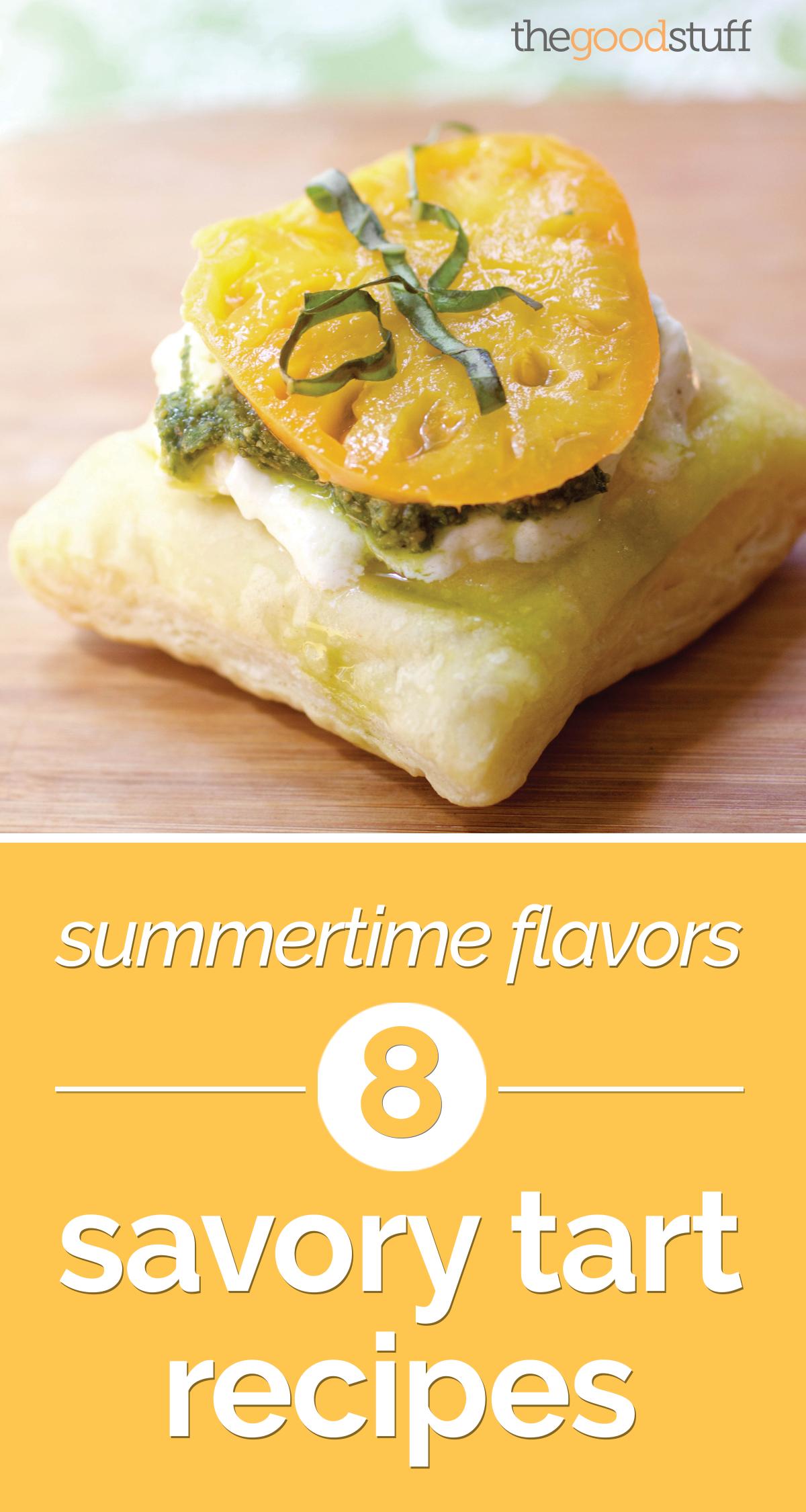 Summertime Flavors: 8 Savory Tart Recipes | thegoodstuff