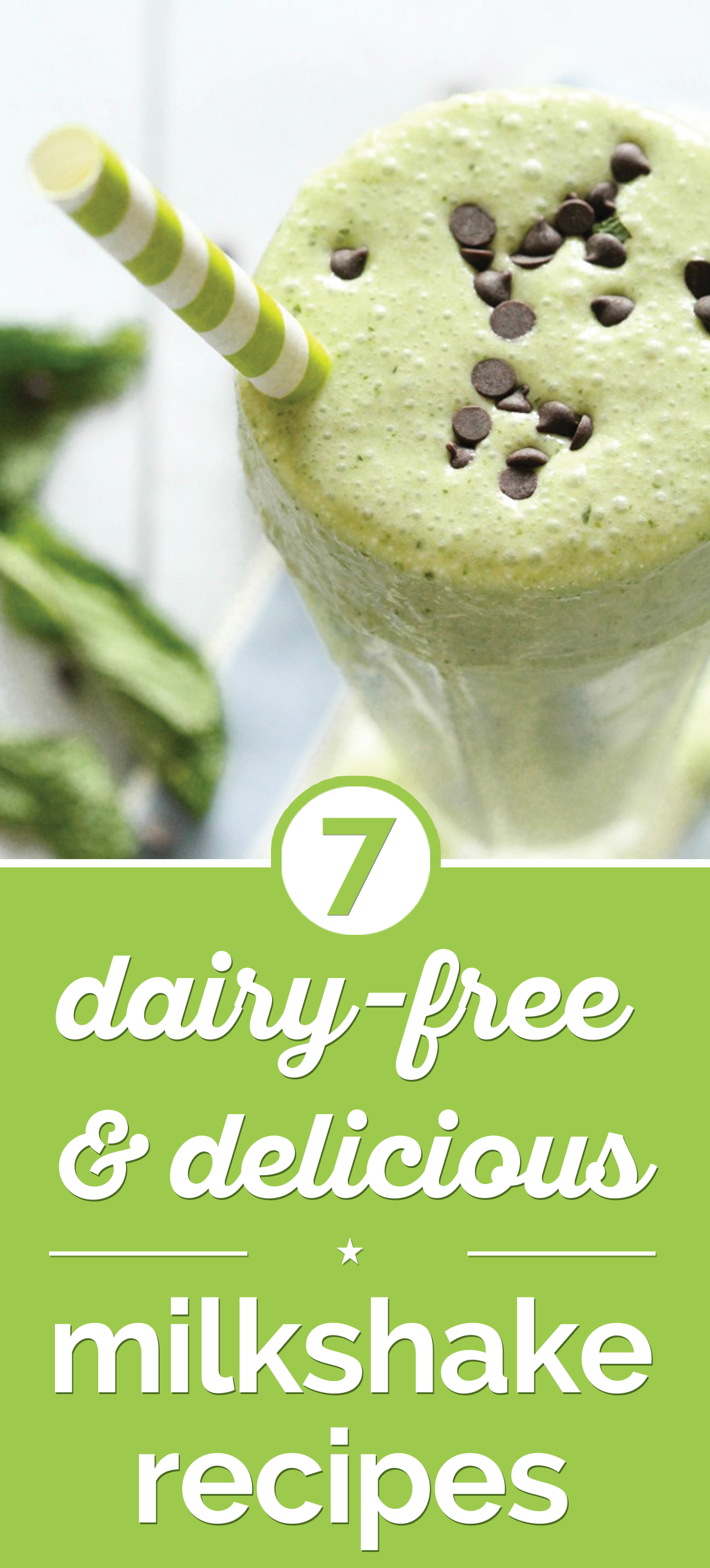 7 Dairy-Free & Delicious Milkshake Recipes | the good stuff