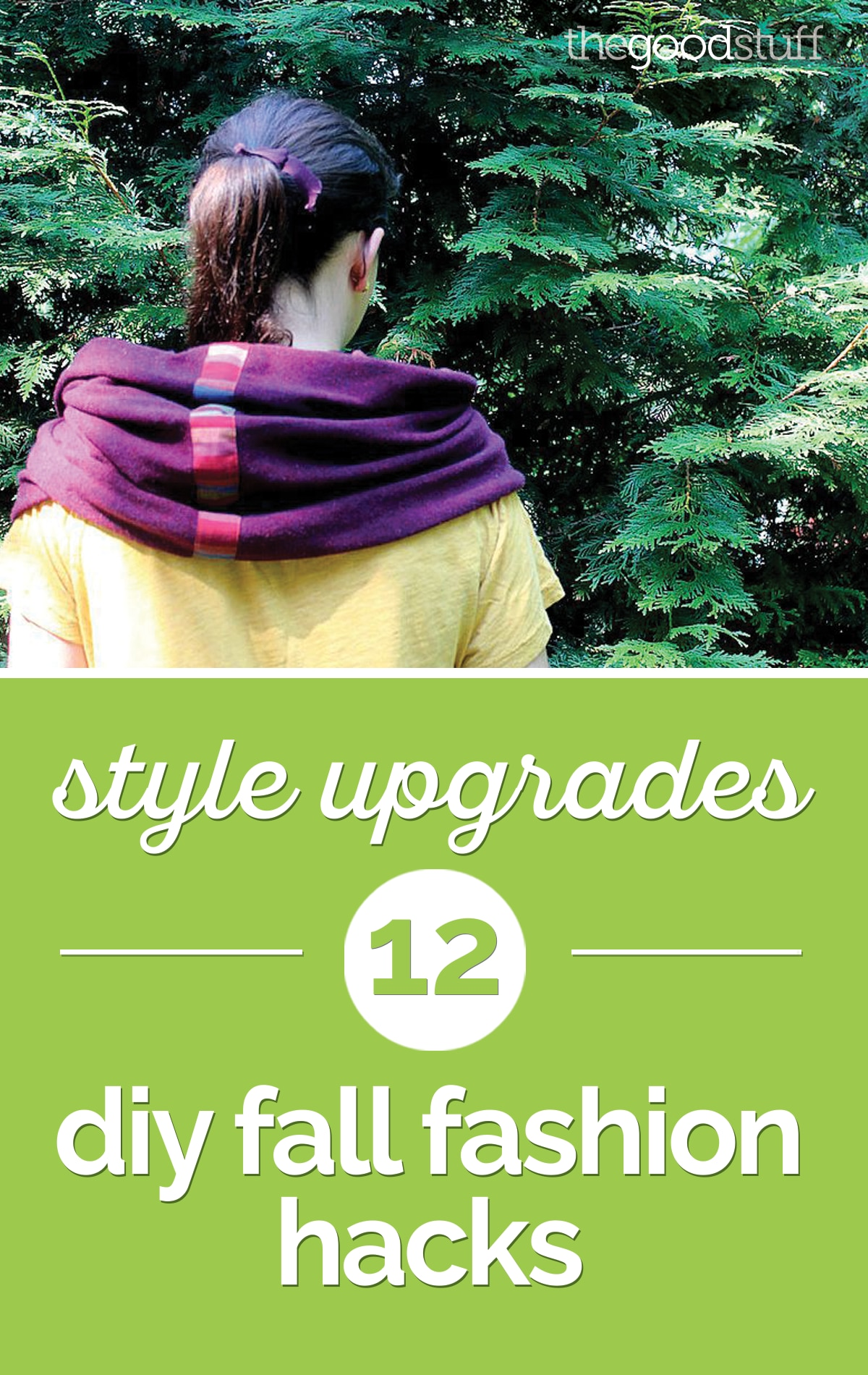 Style Upgrades: 12 DIY Fall Fashion Hacks | thegoodstuff