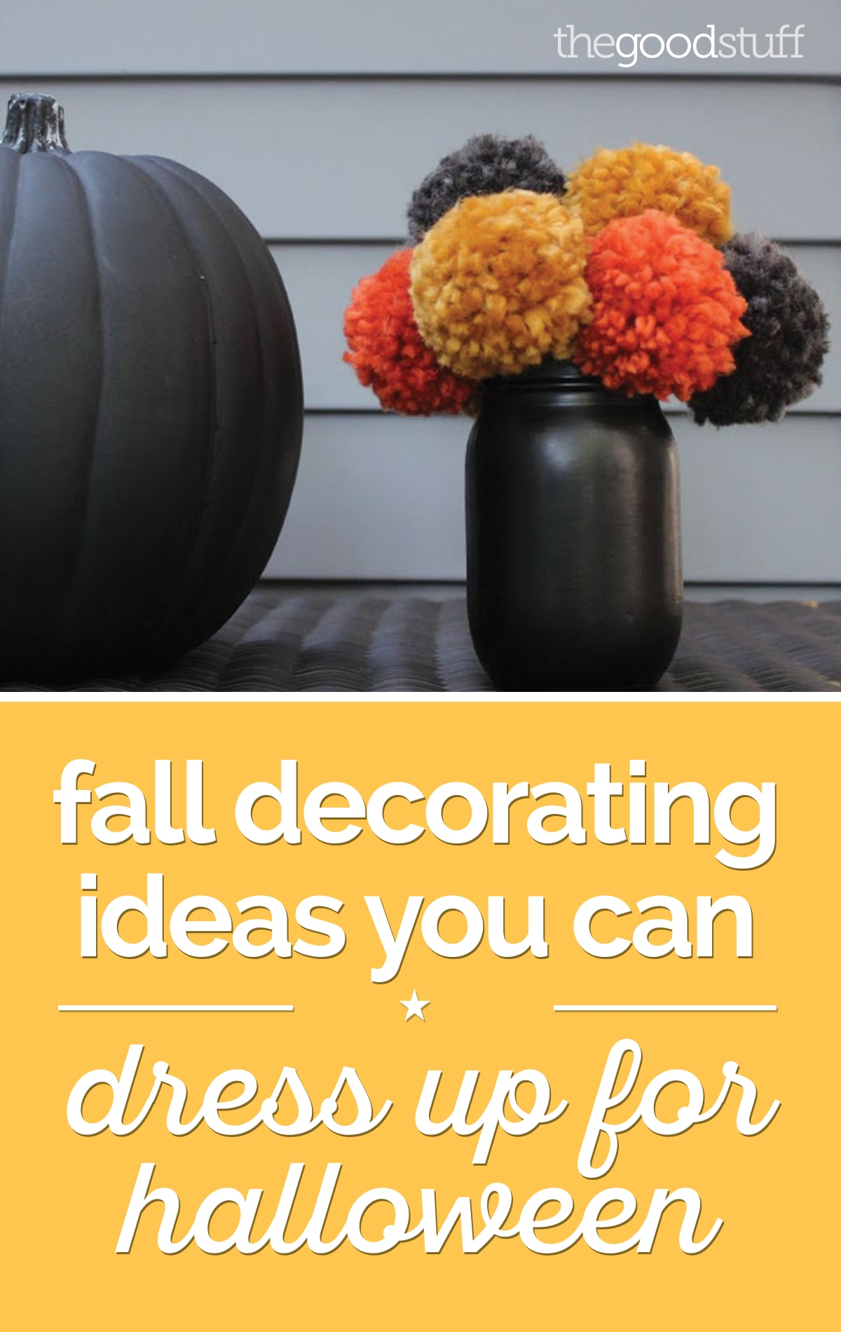 Fall Decorating Ideas You Can Dress Up for Halloween | thegoodstuff