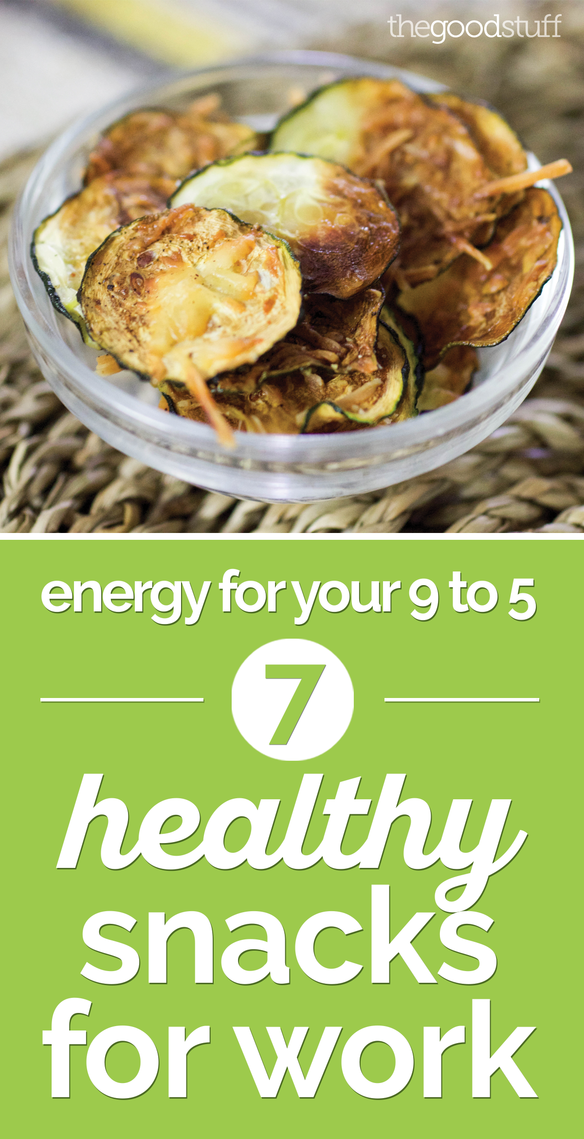 Energy for Your 9 to 5: 10 Healthy Snacks for Work | the good stuff