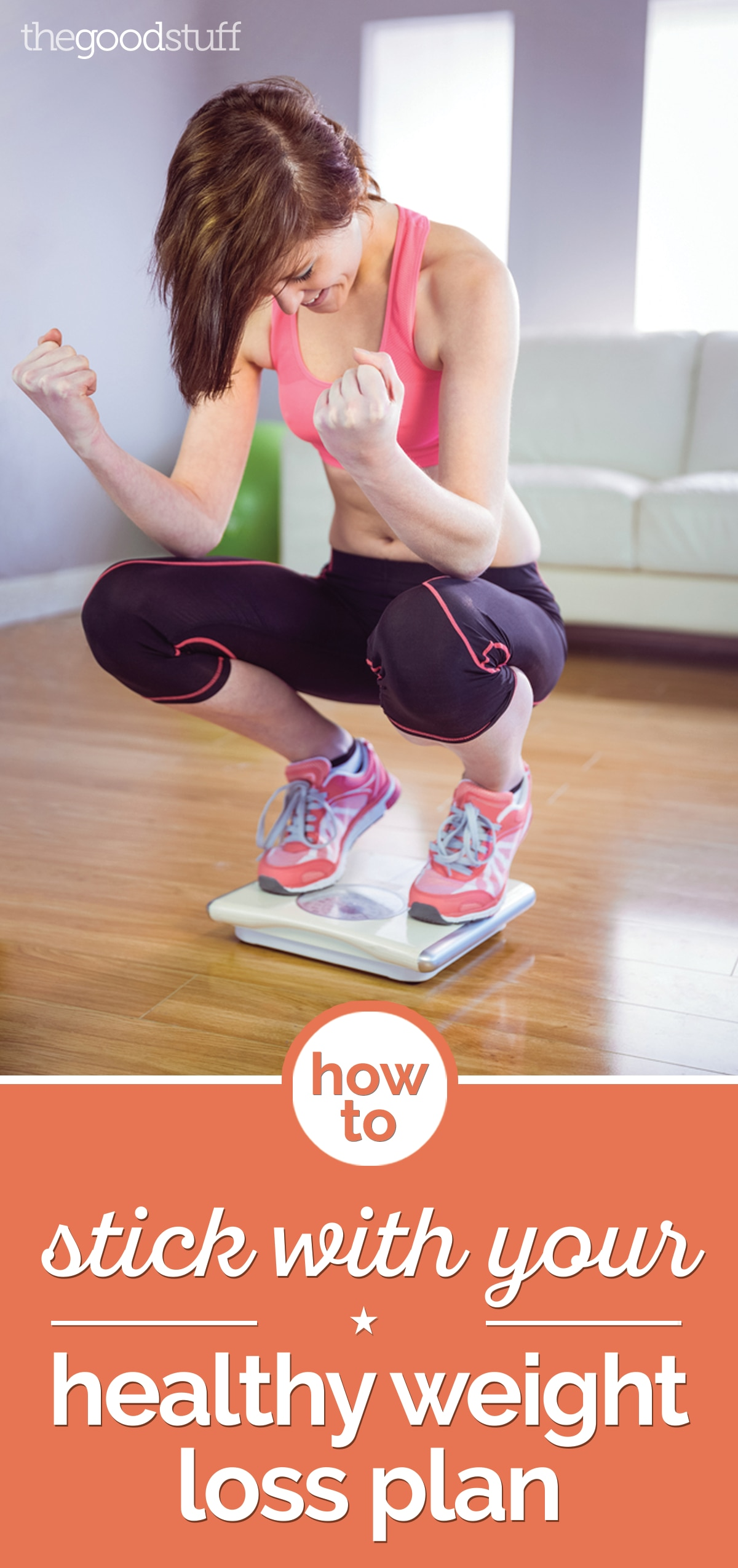 How to Stick With Your Healthy Weight Loss Plan   thegoodstuff