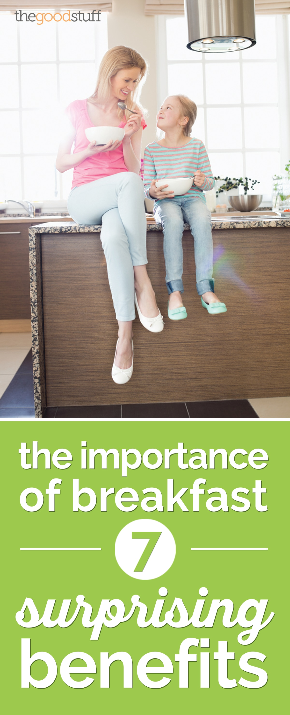 The Importance of Breakfast: 7 Surprising Benefits | the good stuff