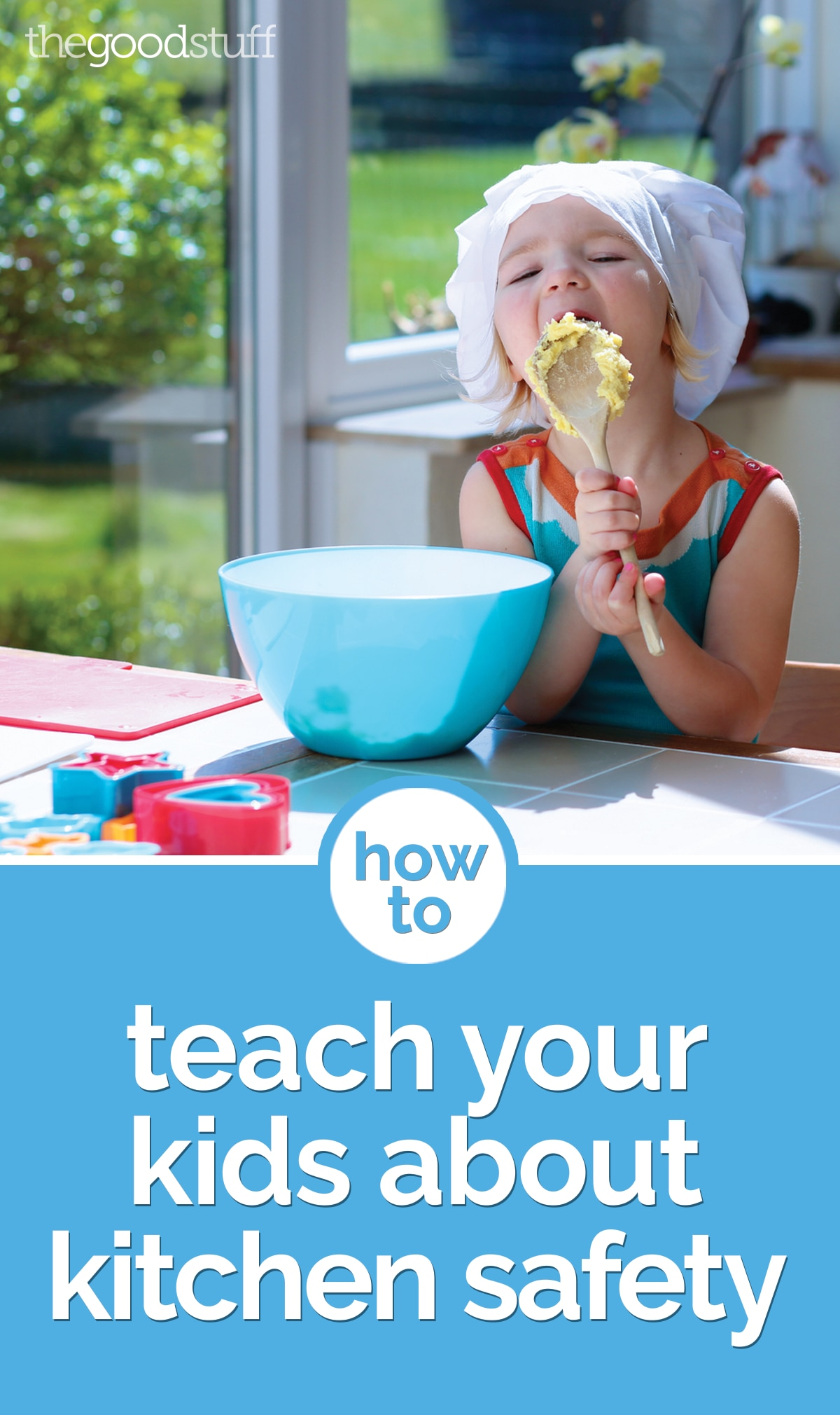 How to Teach Your Kids About Kitchen Safety | thegoodstuff