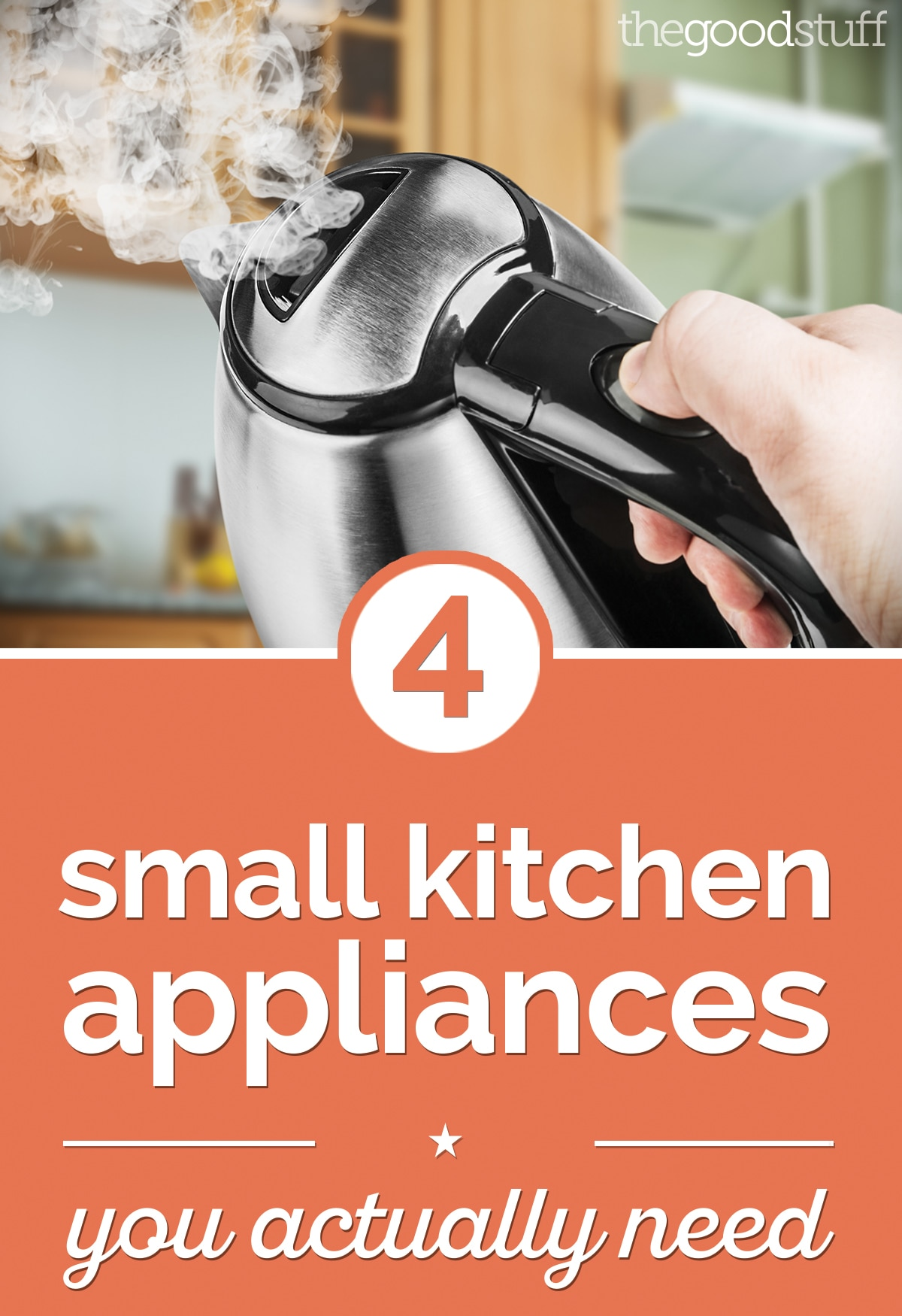 4 Small Kitchen Appliances You Actually Need | thegoodstuff