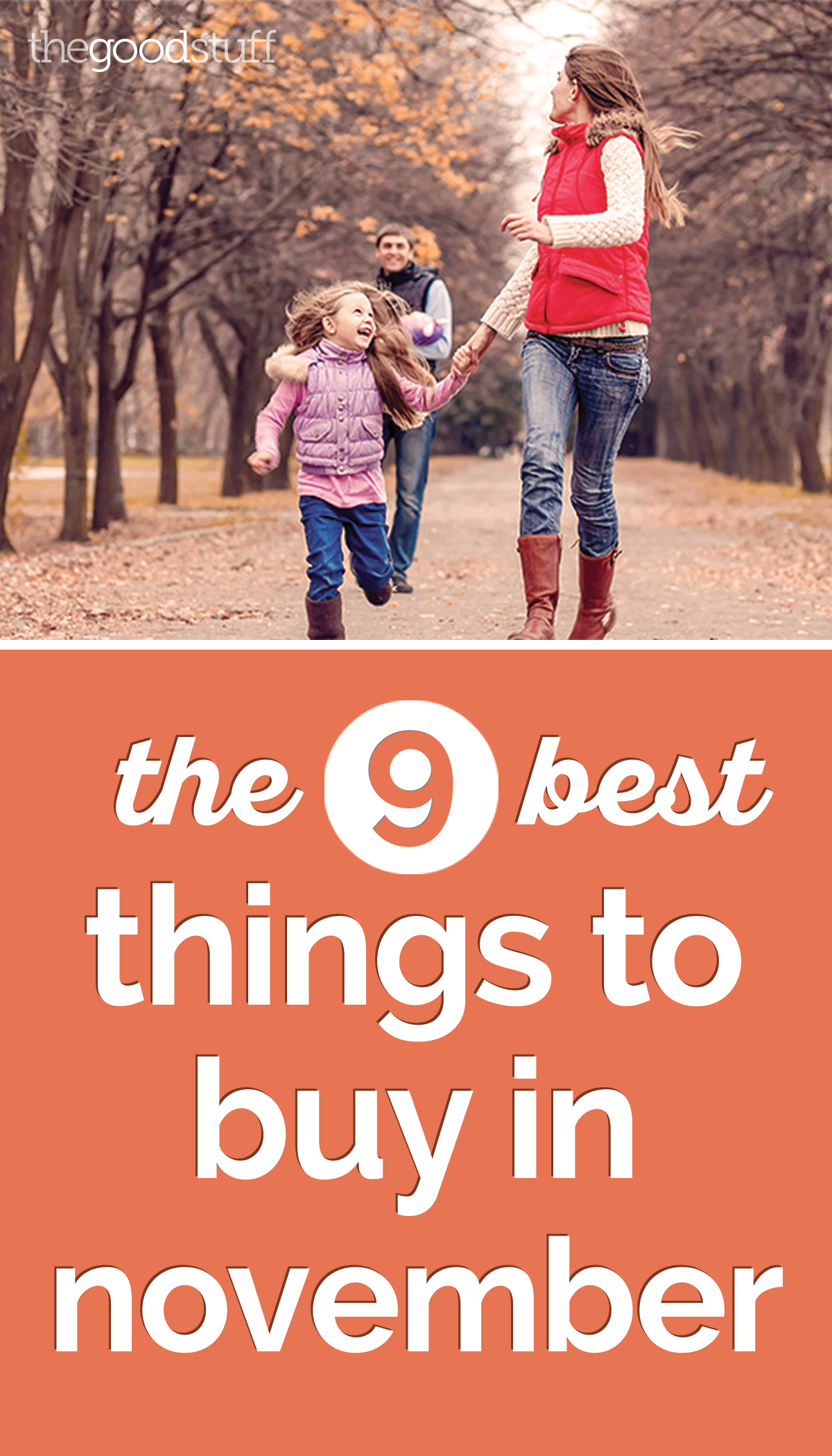 The 9 Best Things to Buy in November | thegoodstuff