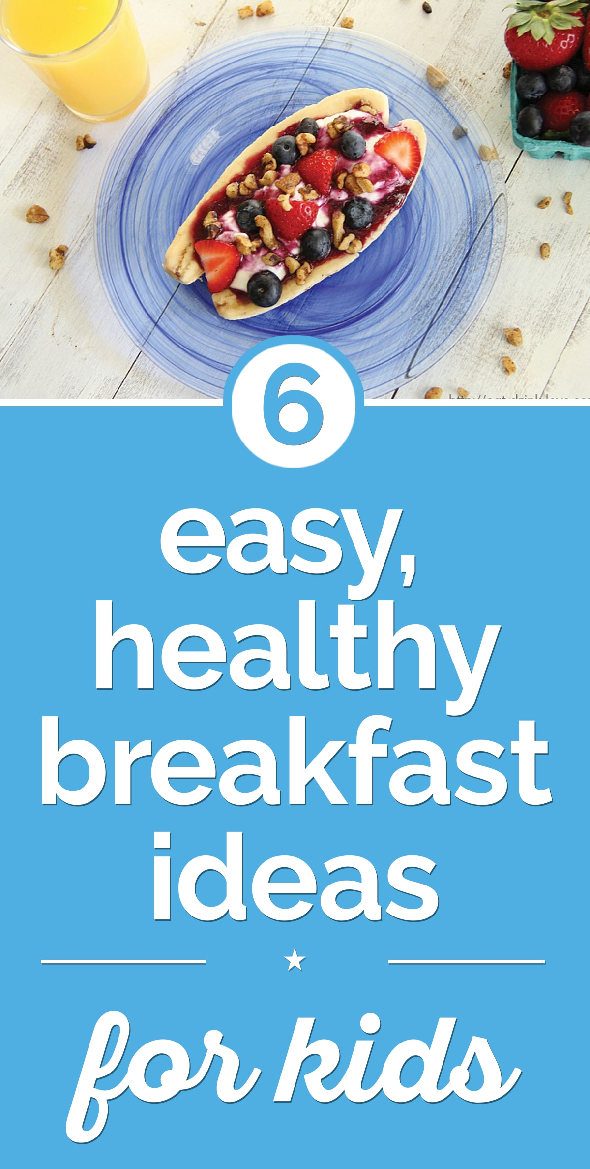 6 Easy, Healthy Breakfast Ideas for Kids | thegoodstuff