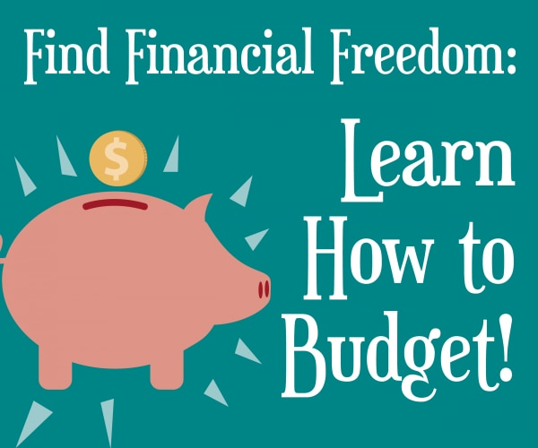 Find Financial Freedom: Learn How to Budget! | thegoodstuff