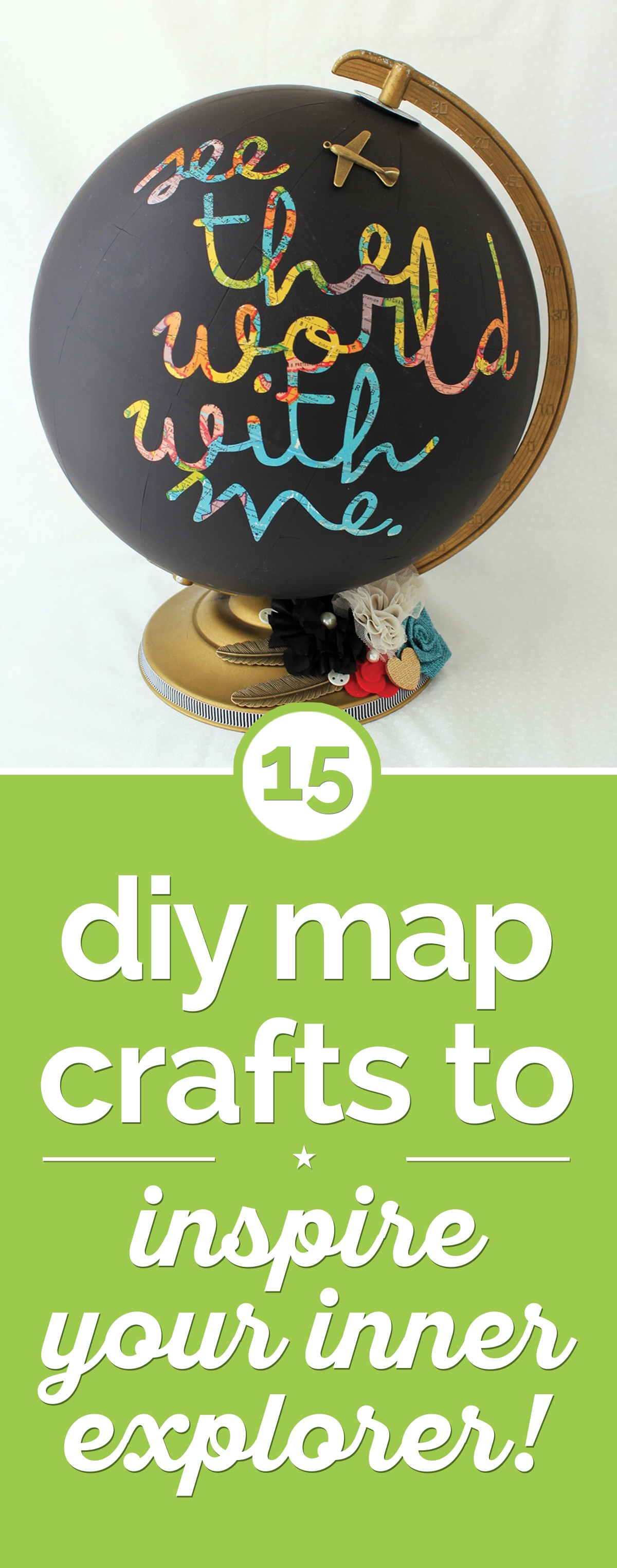 15 DIY Map Crafts to Inspire Your Inner Explorer! | thegoodstuff