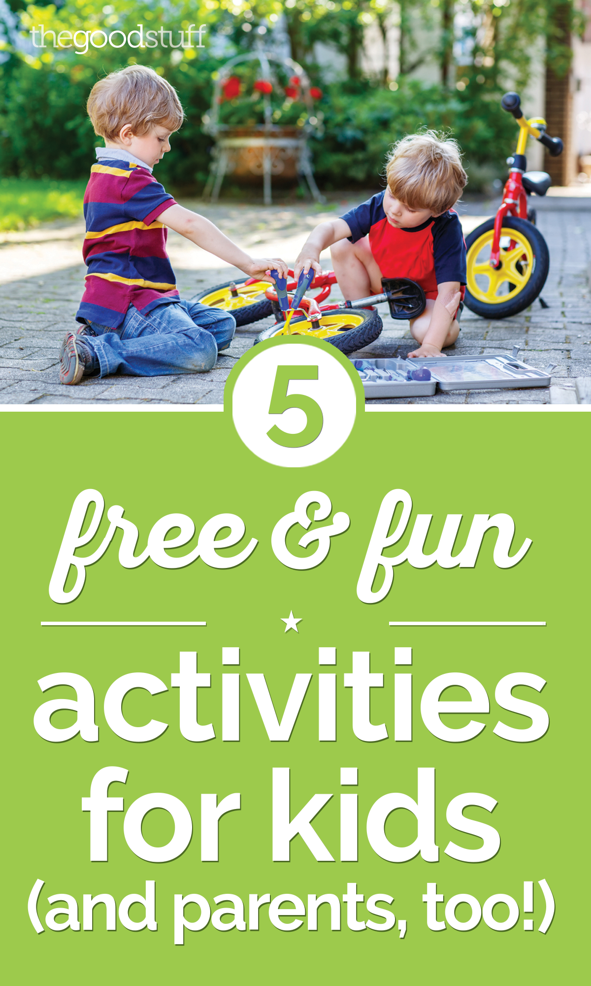 5 Free & Fun Activities for Kids (and Parents, Too!) | thegoodstuff