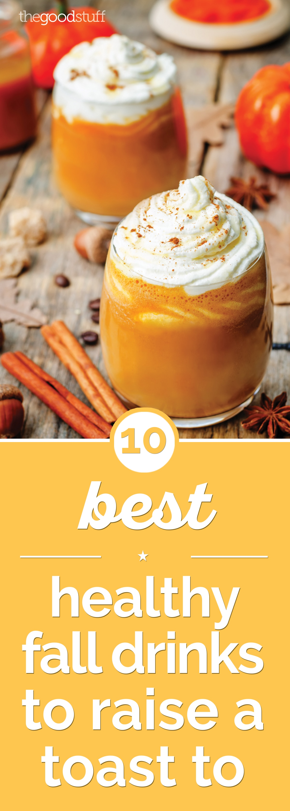 10 Best Healthy Fall Drinks to Raise a Toast To | thegoodstuff