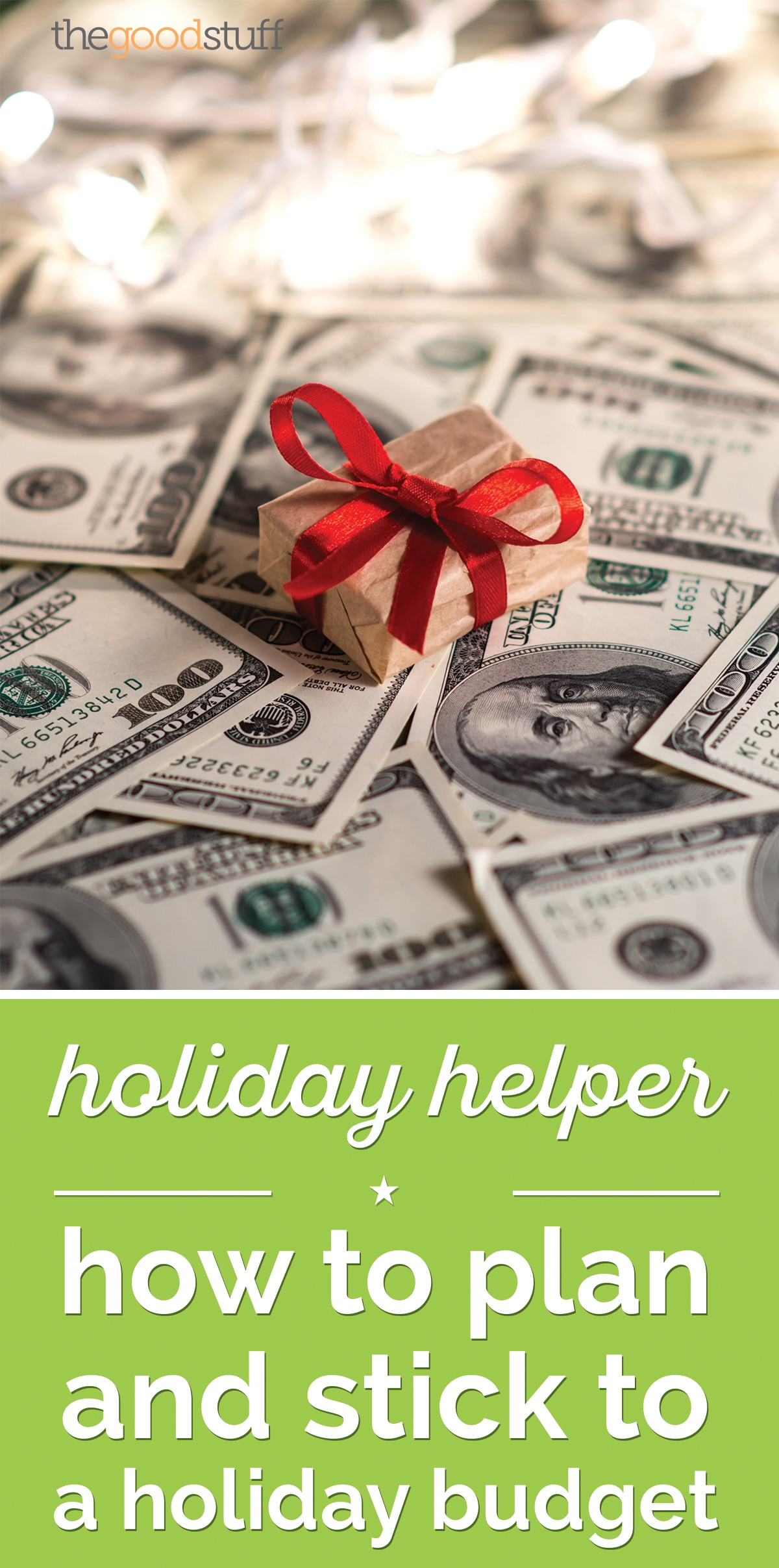 Holiday Helper: How to Plan and Stick to A Holiday Budget | thegoodstuff
