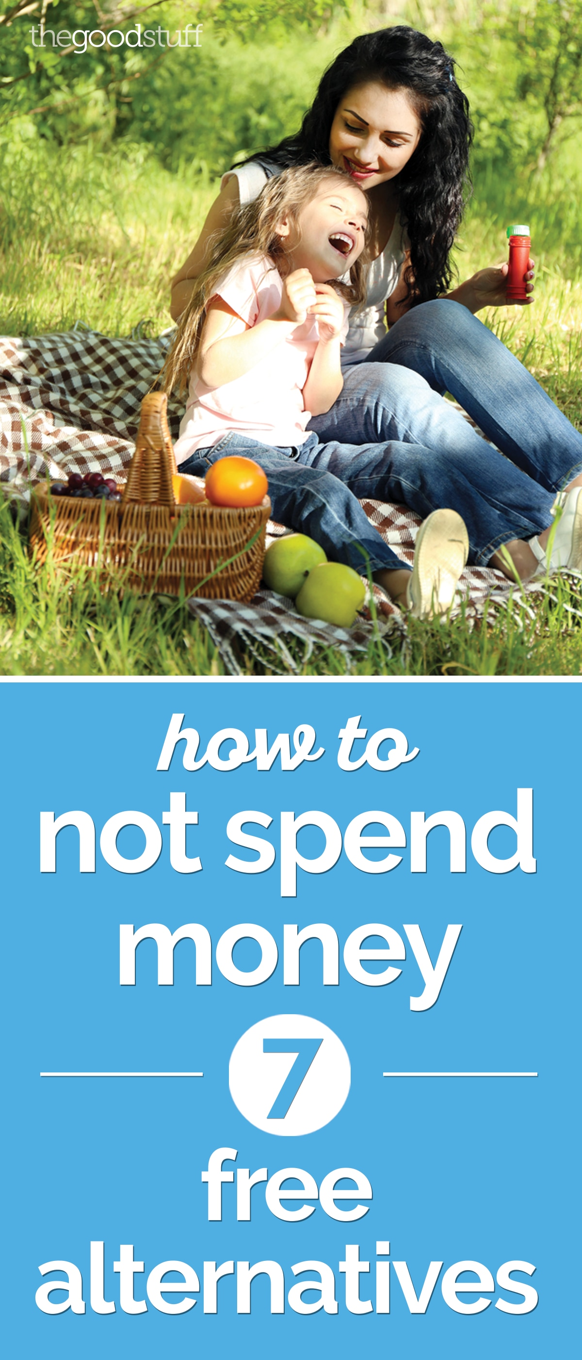 How to Not Spend Money: 7 Free Alternatives | thegoodstuff