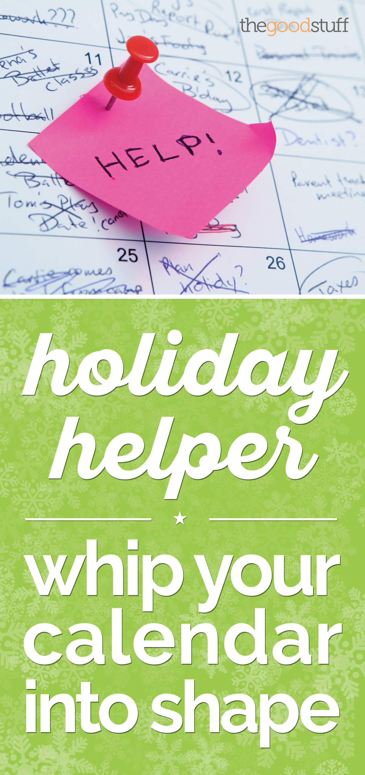 Holiday Helper: Whip Your Holiday Calendar into Shape!