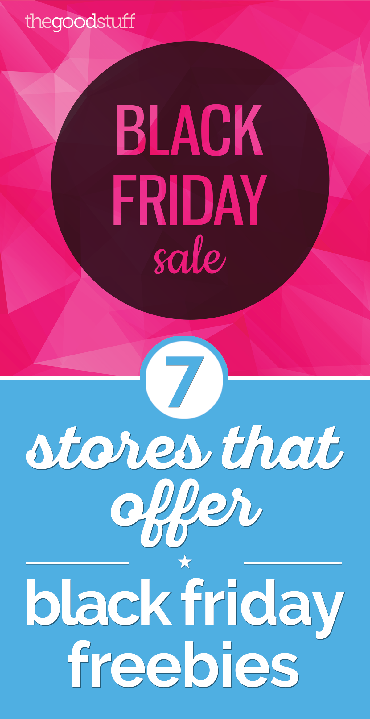 7 Stores That Offer Black Friday Freebies   thegoodstuff