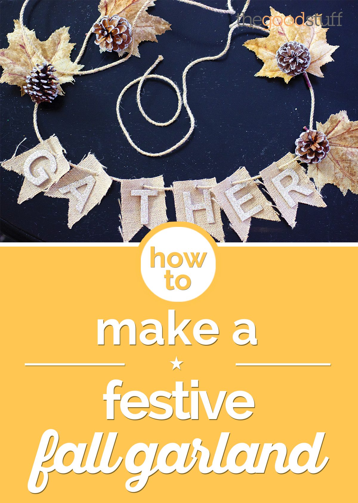 How to Make a Festive Fall Garland | thegoodstuff