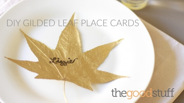 Thanksgiving Glam: DIY Gilded Leaf Thanksgiving Place Cards | thegoodstuff