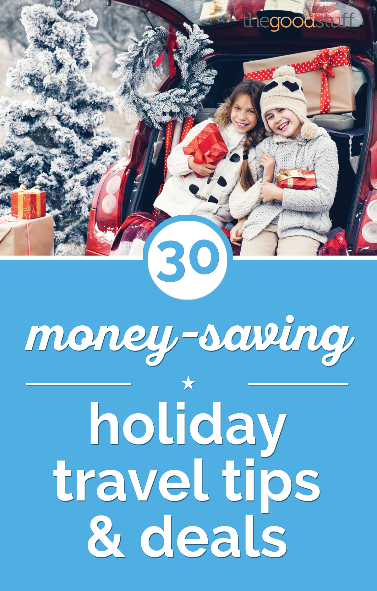30 Money-Saving Holiday Travel Tips & Deals | thegoodstuff