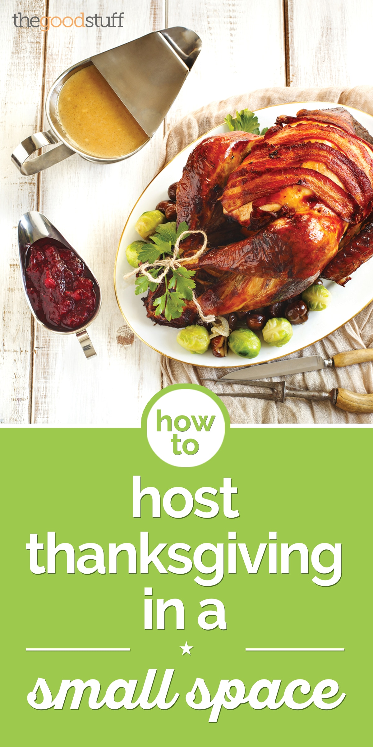 How to Host Thanksgiving in a Small Space | thegoodstuff