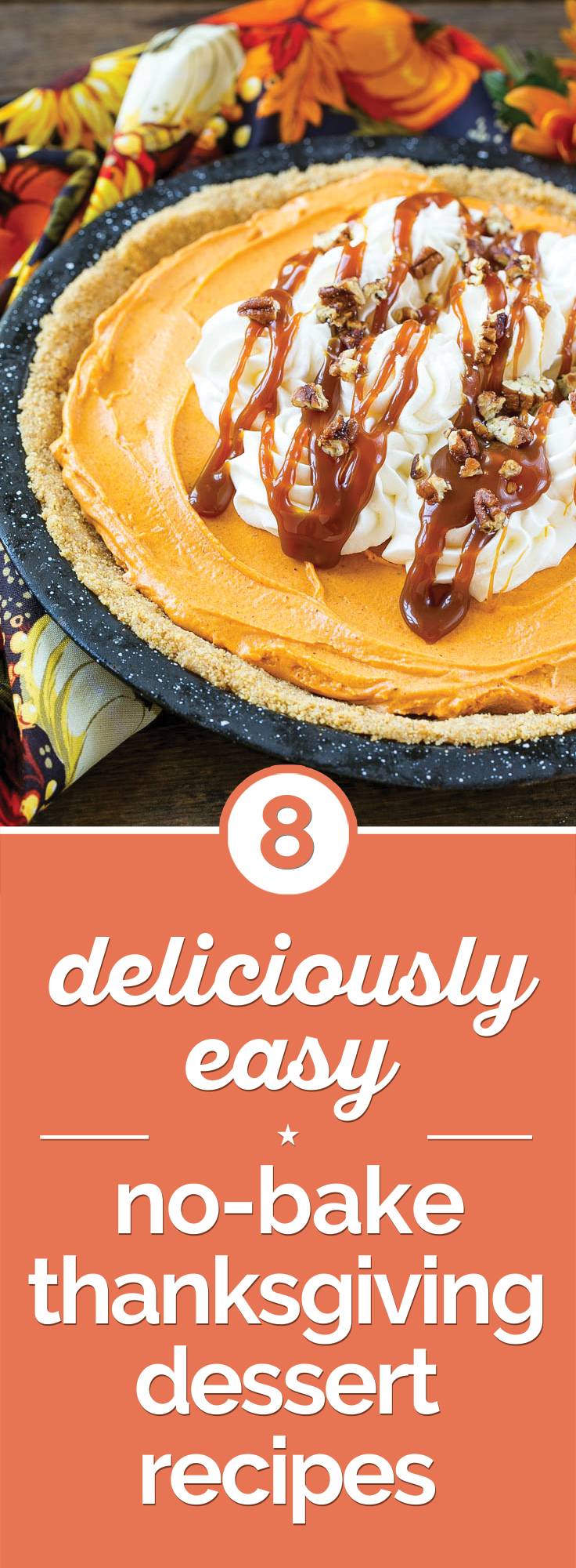 8 Deliciously Easy No-Bake Thanksgiving Dessert Recipes | thegoodstuff