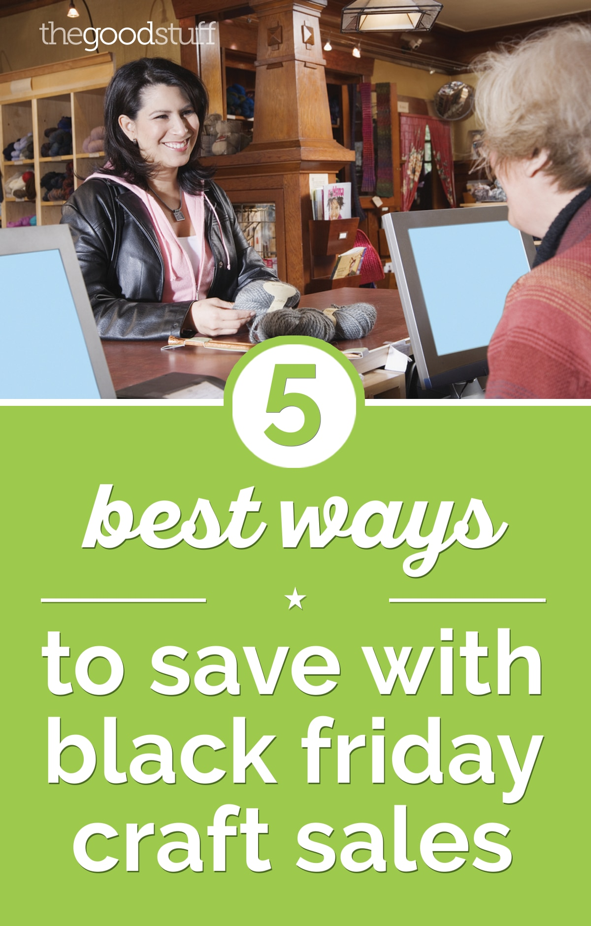 5 Best Ways to Save with Black Friday Craft Sales | thegoodstuff