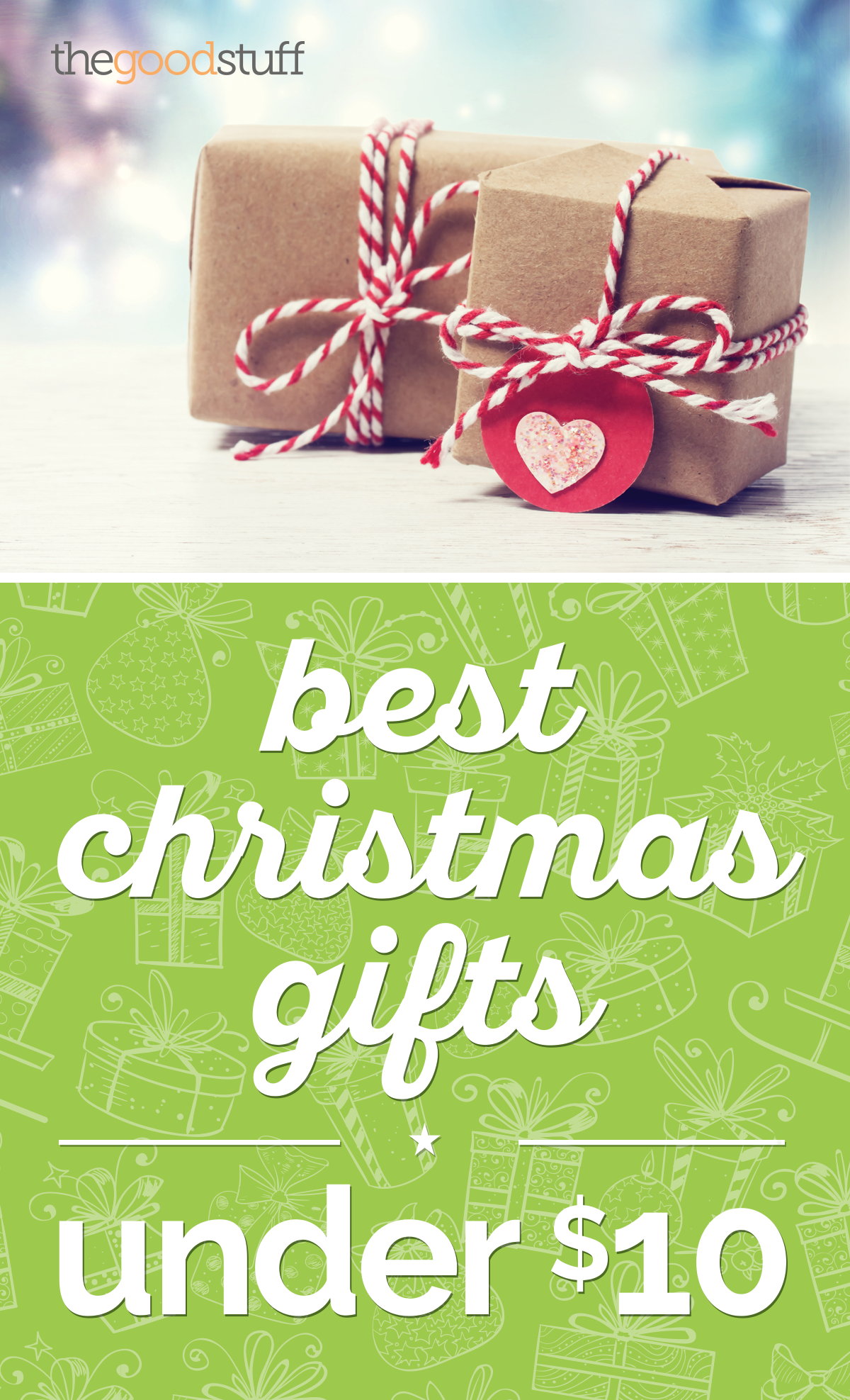 Best Christmas Gifts Under $10 - thegoodstuff