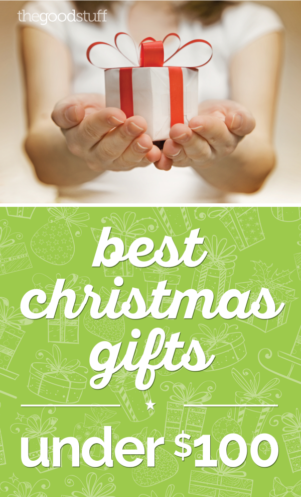 Best Christmas Gifts Under $100 | thegoodstuff