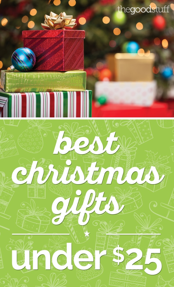 Best Christmas Gifts Under $25 - thegoodstuff